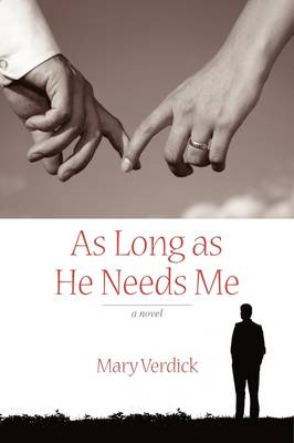 As Long as He Needs Me by Mary Verdick