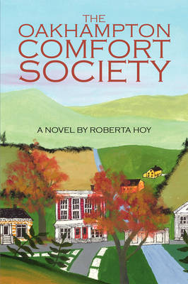 The Oakhampton Comfort Society by Roberta Hoy