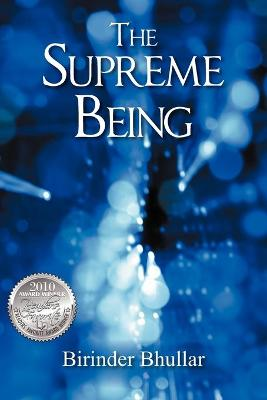 The Supreme Being by Birinder Bhullar