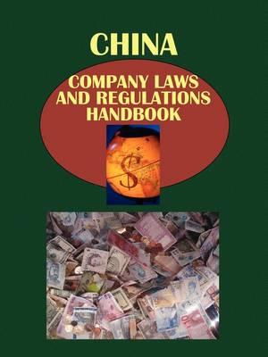 China Company Laws and Regulationshandbook by Usa Ibp Usa