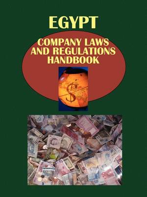 Egypt Company Laws and Regulationshandbook by Usa Ibp Usa