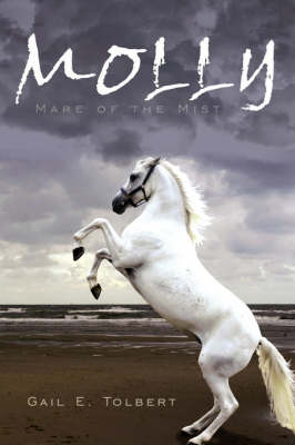 Molly Mare of the Mist by Gail E. Tolbert
