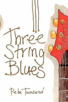 Three String Blues by Pete Townsend