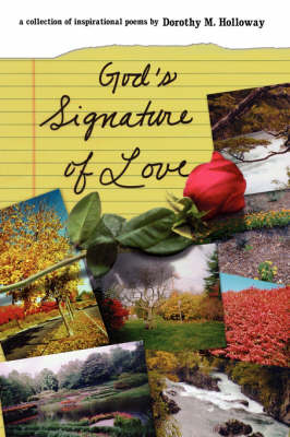 God's Signature of Love by Dorothy M. Holloway