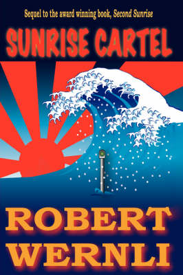 Sunrise Cartel by Robert Wernli