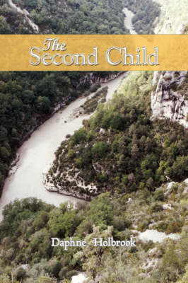 The Second Child by Daphne Holbrook