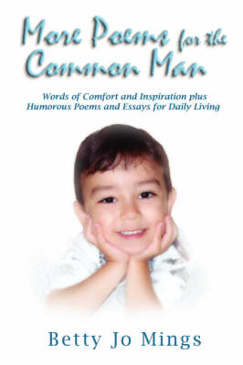 More Poems for the Common Man by Betty Jo Mings