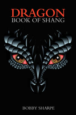 Dragon Book of Shang by Bobby Sharpe