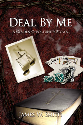 Deal By Me A Golden Opportunity Blown by James W. Smith