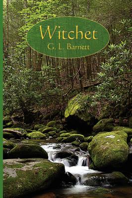 Witchet by G. L. Barnett