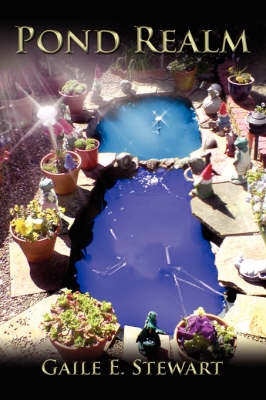 Pond Realm by Gaile Stewart