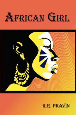 African Girl by R.R. PRAVIN