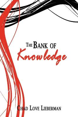 The Bank of Knowledge by Chad Love Lieberman