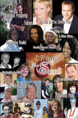 I Know The Secret by Ananda and John McIntosh