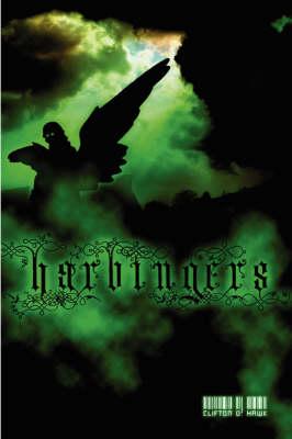 Harbingers by Clifton D. Hawk