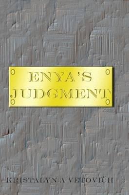 Enya's Judgment by KristaLyn A. Vetovich