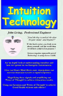 Intuition Technology by Professional Engineer John Living