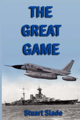 The Great Game by Stuart Slade