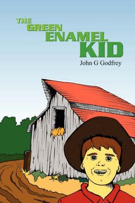The Green Enamel Kid by John Godfrey