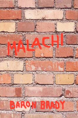 Malachi by Baron Brady