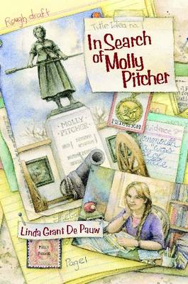 In Search of Molly Pitcher by Linda Grant De Pauw