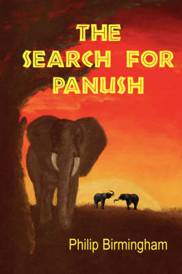 The Search For Panush by Philip Birmingham