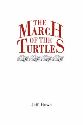 The March of the Turtles by Jeff Howe