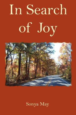 In Search of Joy by Sonya May