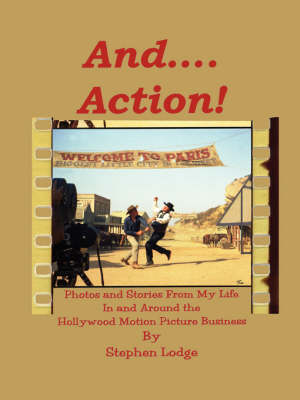 And ... Action! by Stephen Lodge