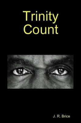 Trinity Count by John Brice