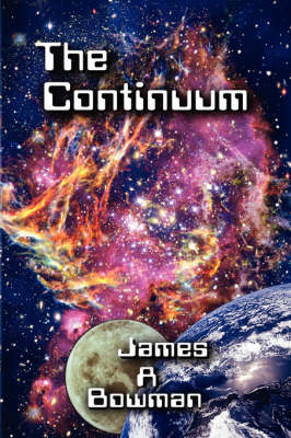 The Continuum by James A. Bowman