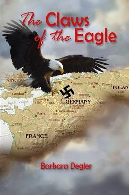 The Claws of the Eagle by Barbara Degler