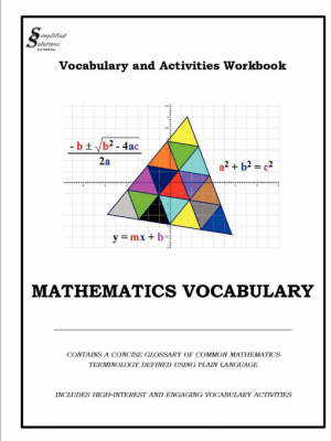 Vocabulary And Activities Workbook by Simplified Solutions for Math Inc