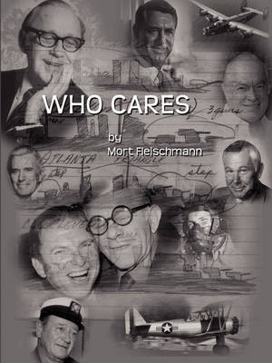 Who Cares by Mort Fleischmann