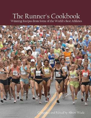 The Runner's Cookbook by Alison Wade