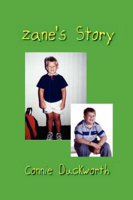 Zane's Story by Connie Duckworth