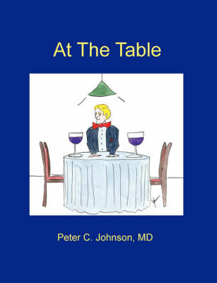 At The Table by MD, Peter Johnson