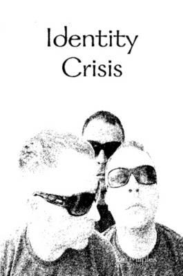 Identity Crisis by Joe Maples