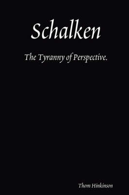 Schalken The Tyranny of Perspective. by Thom Hinkinson