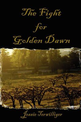 The Fight for Golden Dawn by Jessie Terwilliger
