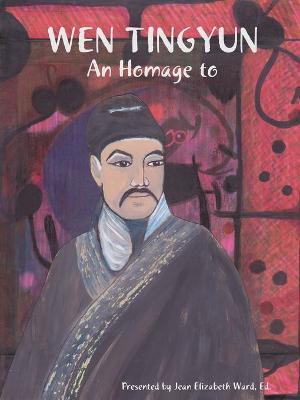 Wen Tingyun: an Homage to by Jean Elizabeth Ward