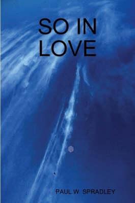 So in Love by Paul Spradley