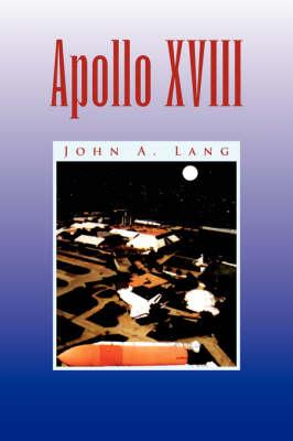 Apollo XVIII by John A Lang