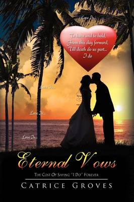Eternal Vows by Catrice Groves