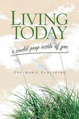 Living Today by Ono-Marie Eghujovbo