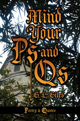 Mind Your PS and QS by G L Giles