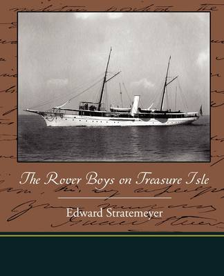 The Rover Boys on Treasure Isle by Edward Stratemeyer