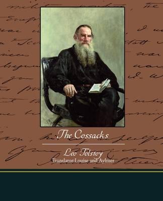 The Cossacks by Leo Tolstoy