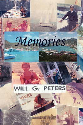 Memories by Will G. Peters