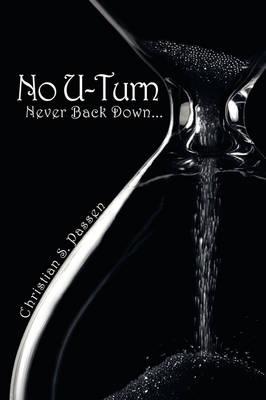 No U-Turn Never Back Down... by Christian S. Passen